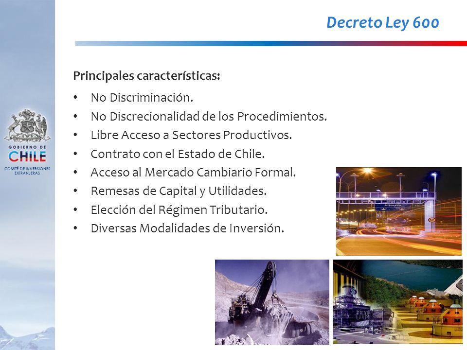Decreto Ley 600 Principales características: No Discriminación. No Discrecionalidad de los Procedimientos. Libre Acceso a Sectores Productivos. Contra