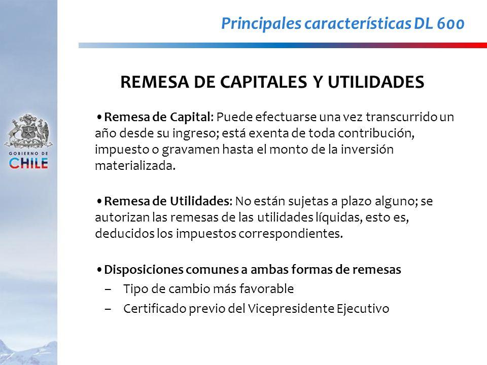 Remesa de Capital: Puede efectuarse una vez transcurrido un año desde su ingreso; está exenta de toda contribución, impuesto o gravamen hasta el monto