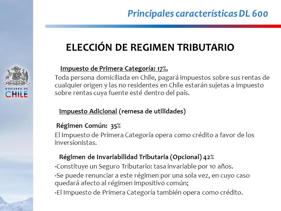 Impuesto de Primera Categoría: 17%. Toda persona domiciliada en Chile, pagará impuestos sobre sus rentas de cualquier origen y las no residentes en Ch