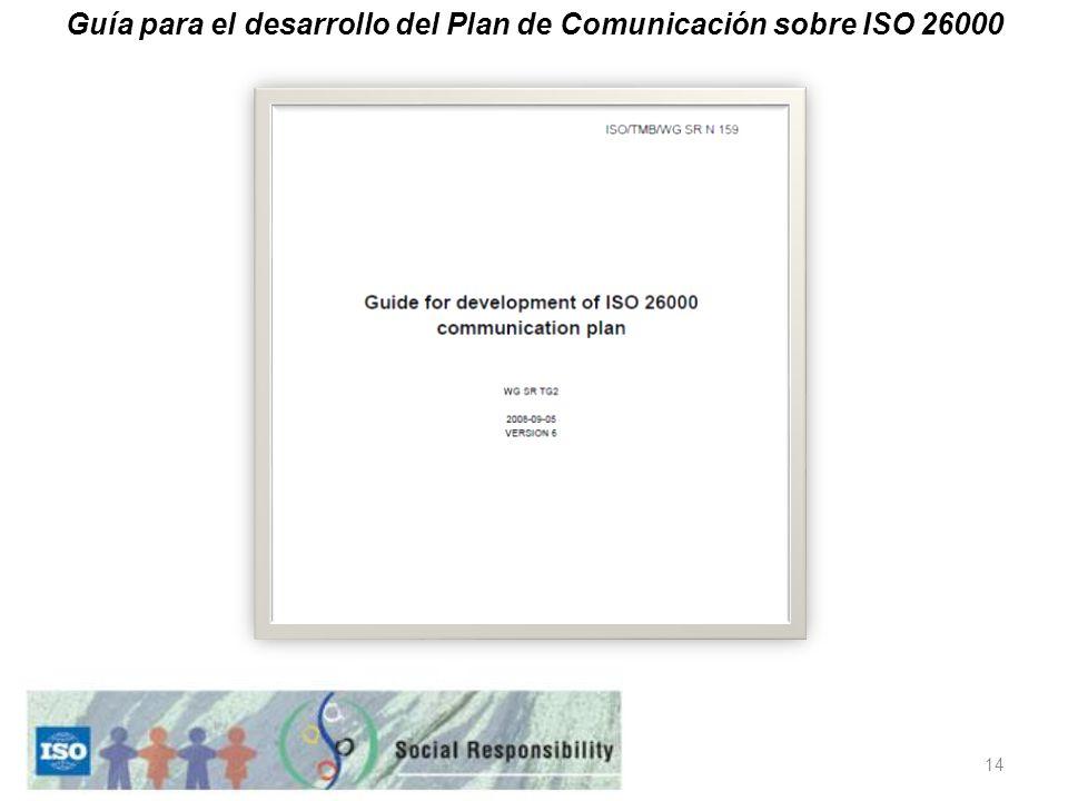 14 Guía para el desarrollo del Plan de Comunicación sobre ISO 26000