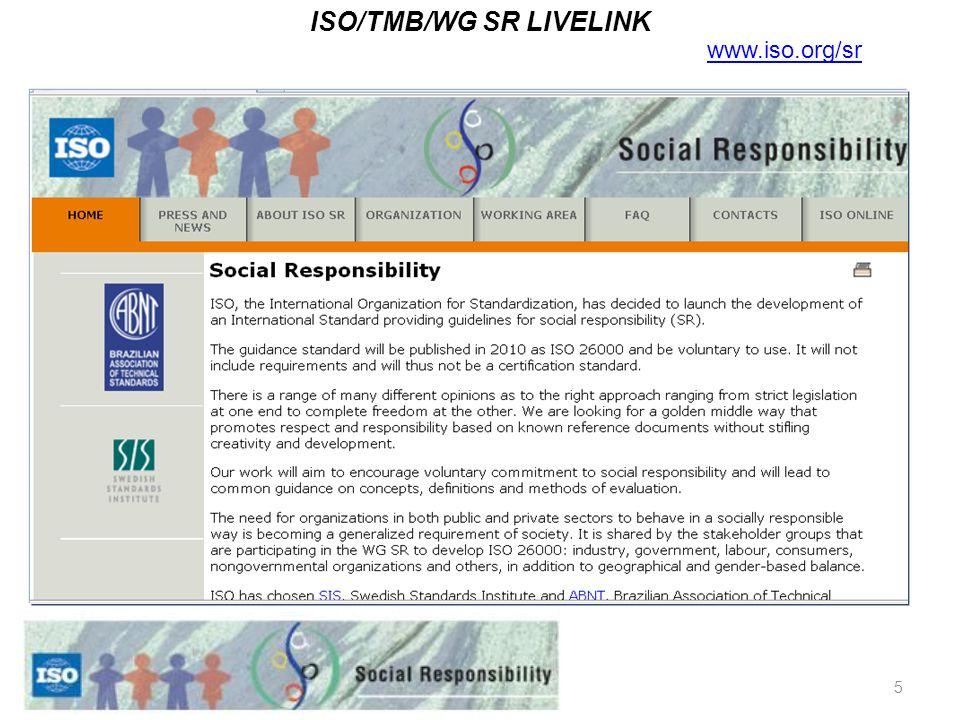 5 ISO/TMB/WG SR LIVELINK www.iso.org/sr