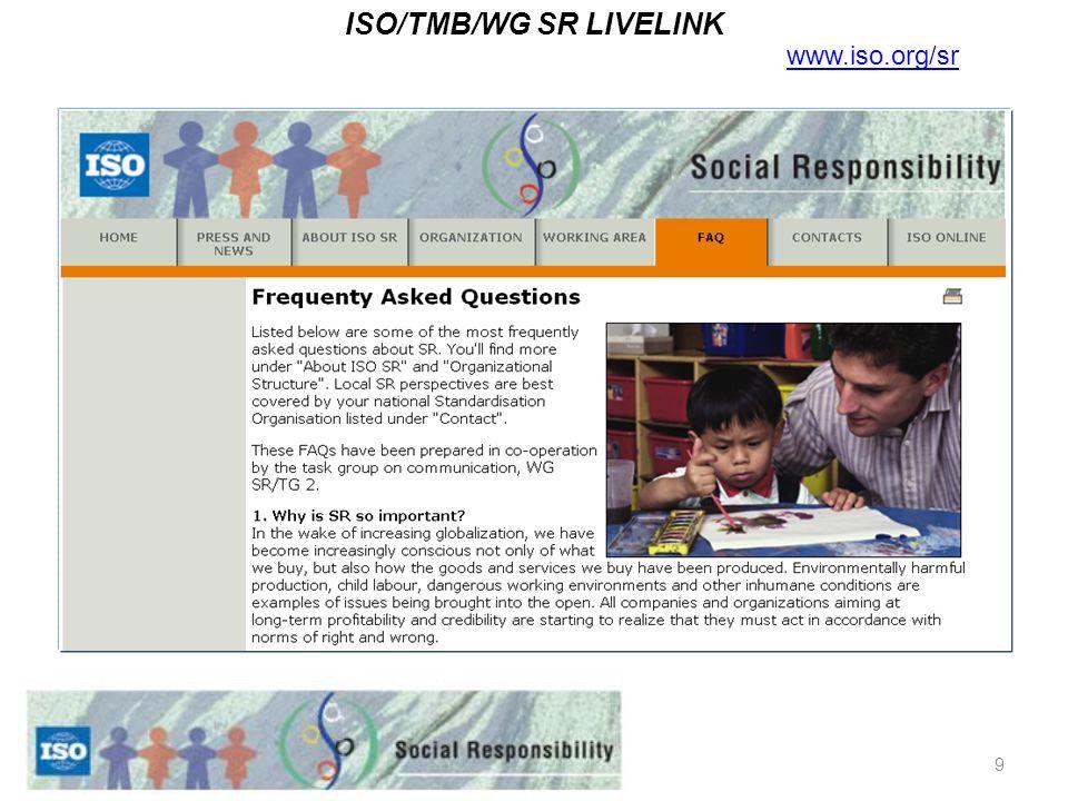 9 ISO/TMB/WG SR LIVELINK www.iso.org/sr