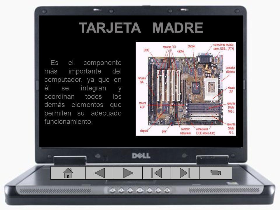 Es el componente más importante del computador, ya que en él se integran y coordinan todos los demás elementos que permiten su adecuado funcionamiento