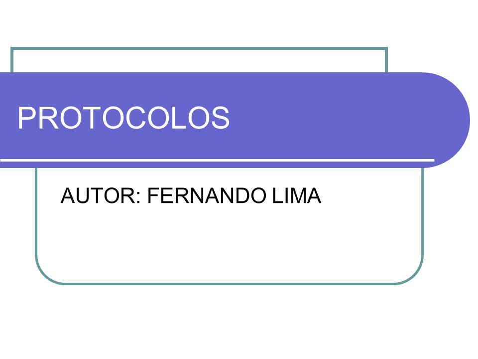 PROTOCOLOS AUTOR: FERNANDO LIMA