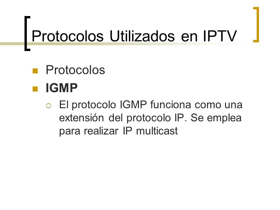 Protocolos IGMP El protocolo IGMP funciona como una extensión del protocolo IP. Se emplea para realizar IP multicast