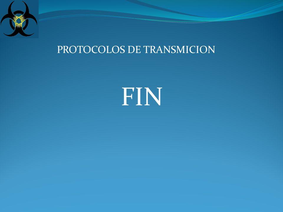 PROTOCOLOS DE TRANSMICION FIN
