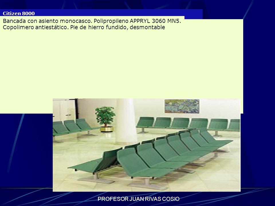 PROFESOR JUAN RIVAS COSIO Citizen 8000 Bancada con asiento monocasco. Polipropileno APPRYL 3060 MN5. Copolimero antiestático. Pie de hierro fundido, d