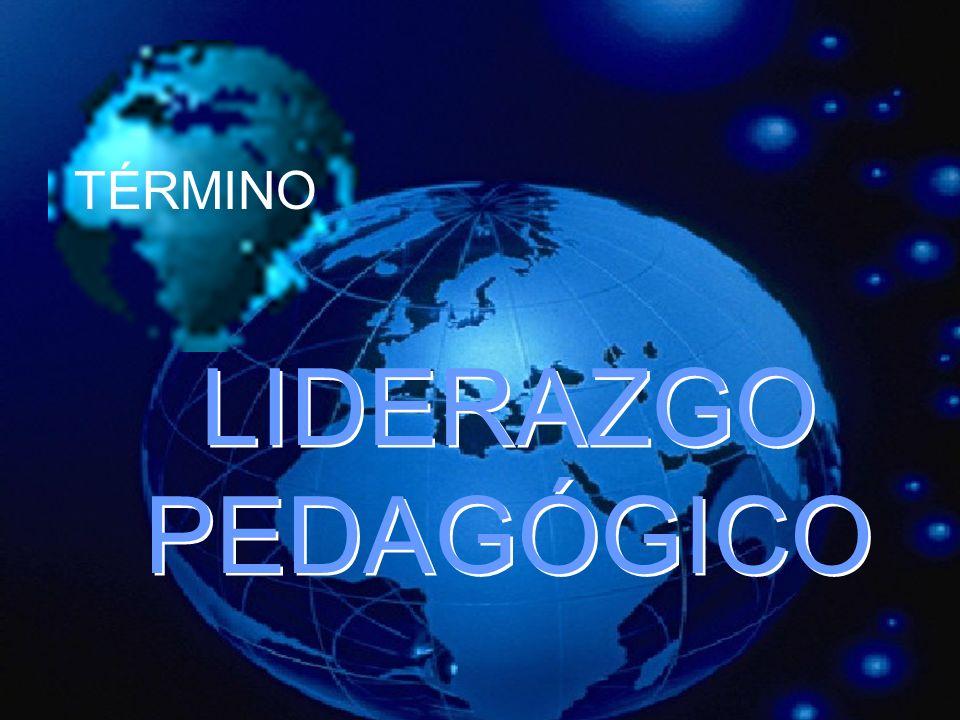 LIDERAZGO PEDAGÓGICO TÉRMINO