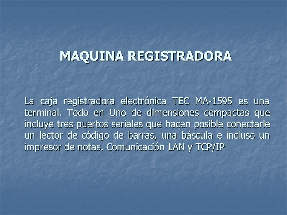 La caja registradora electrónica TEC MA-1595 es una terminal. Todo en Uno de dimensiones compactas que incluye tres puertos seriales que hacen posible