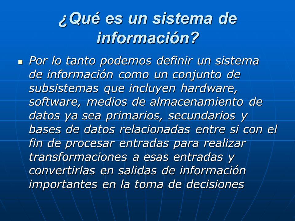¿Qué es un sistema de información.