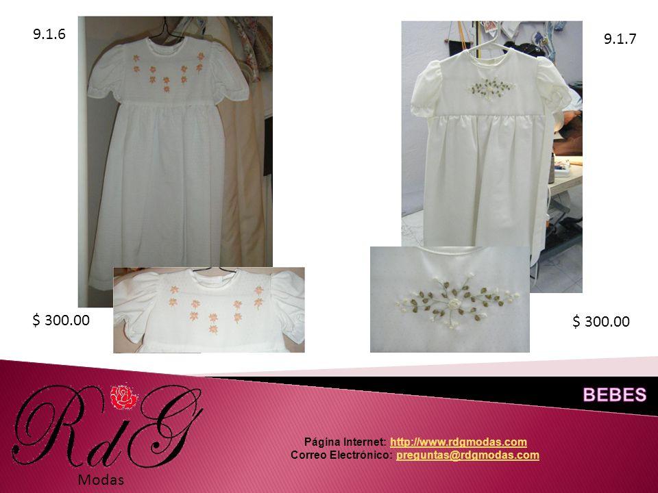 9.1.6 9.1.7 Modas $ 300.00 Página Internet: http://www.rdgmodas.comhttp://www.rdgmodas.com Correo Electrónico: preguntas@rdgmodas.compreguntas@rdgmodas.com