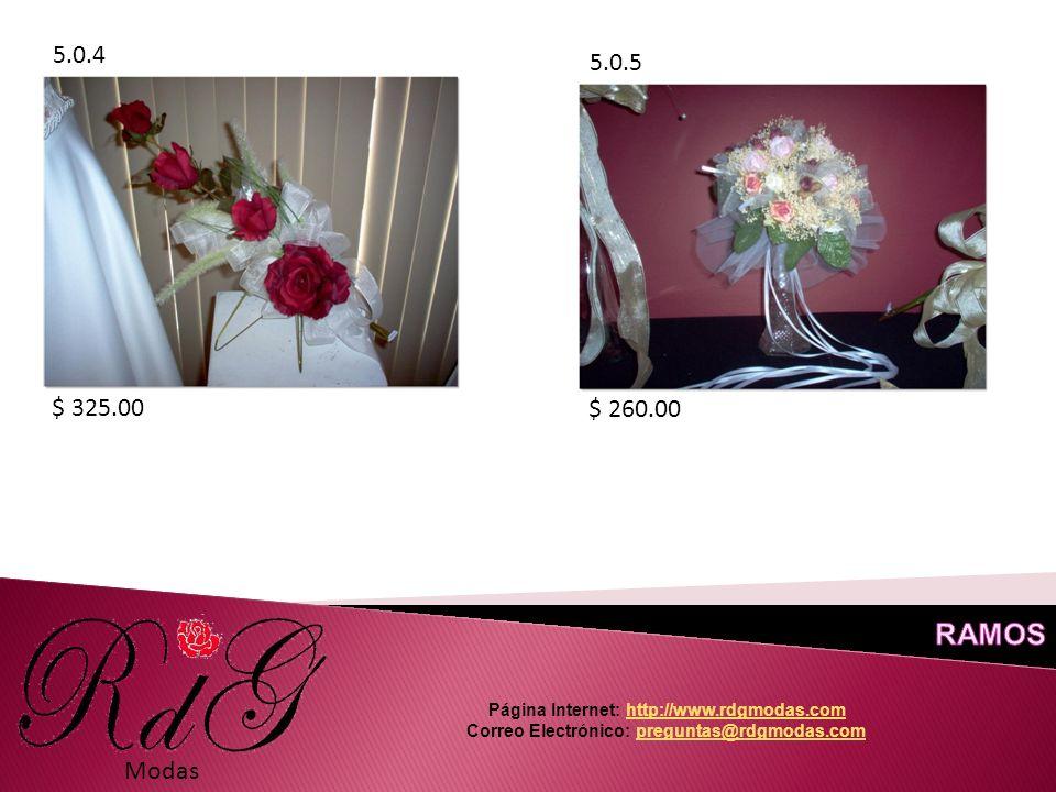 Modas 5.0.4 5.0.5 $ 325.00 $ 260.00 Página Internet: http://www.rdgmodas.comhttp://www.rdgmodas.com Correo Electrónico: preguntas@rdgmodas.compreguntas@rdgmodas.com