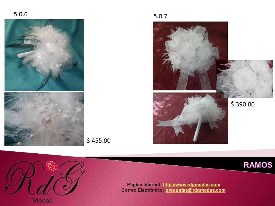 Modas 5.0.6 5.0.7 $ 455.00 $ 390.00 Página Internet: http://www.rdgmodas.comhttp://www.rdgmodas.com Correo Electrónico: preguntas@rdgmodas.compreguntas@rdgmodas.com