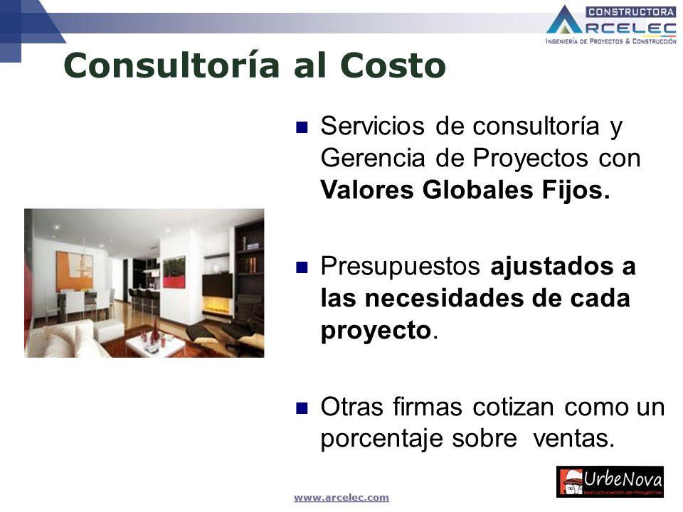 www.arcelec.com Consultoría al Costo Ing. Msc Camilo BLANCO VARGAS, Abril 2009 Servicios de consultoría y Gerencia de Proyectos con Valores Globales F