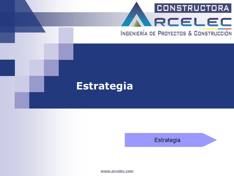 www.arcelec.com Estrategia