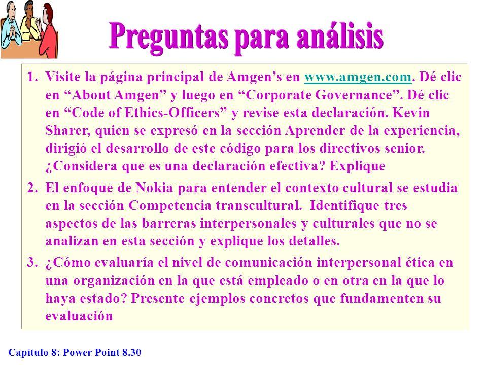 Capítulo 8: Power Point 8.30 1.Visite la página principal de Amgens en www.amgen.com. Dé clic en About Amgen y luego en Corporate Governance. Dé clic