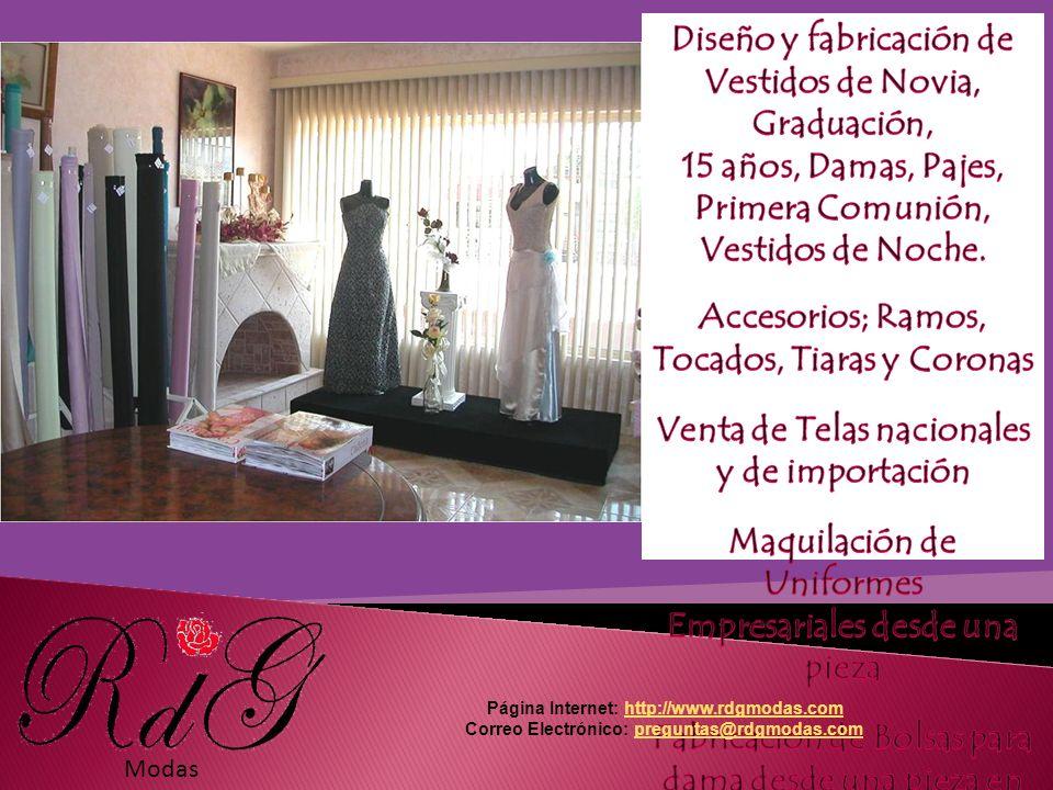 Modas Página Internet: http://www.rdgmodas.comhttp://www.rdgmodas.com Correo Electrónico: preguntas@rdgmodas.compreguntas@rdgmodas.com
