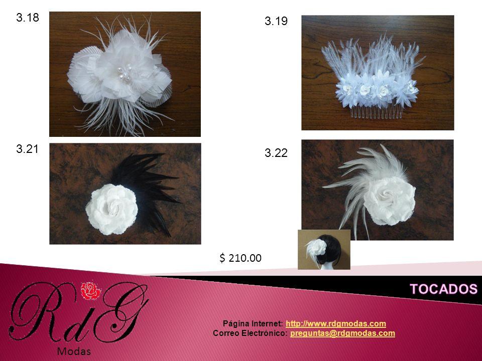 Modas 3.18 $ 210.00 3.19 Página Internet: http://www.rdgmodas.comhttp://www.rdgmodas.com Correo Electrónico: preguntas@rdgmodas.compreguntas@rdgmodas.com 3.21 3.22