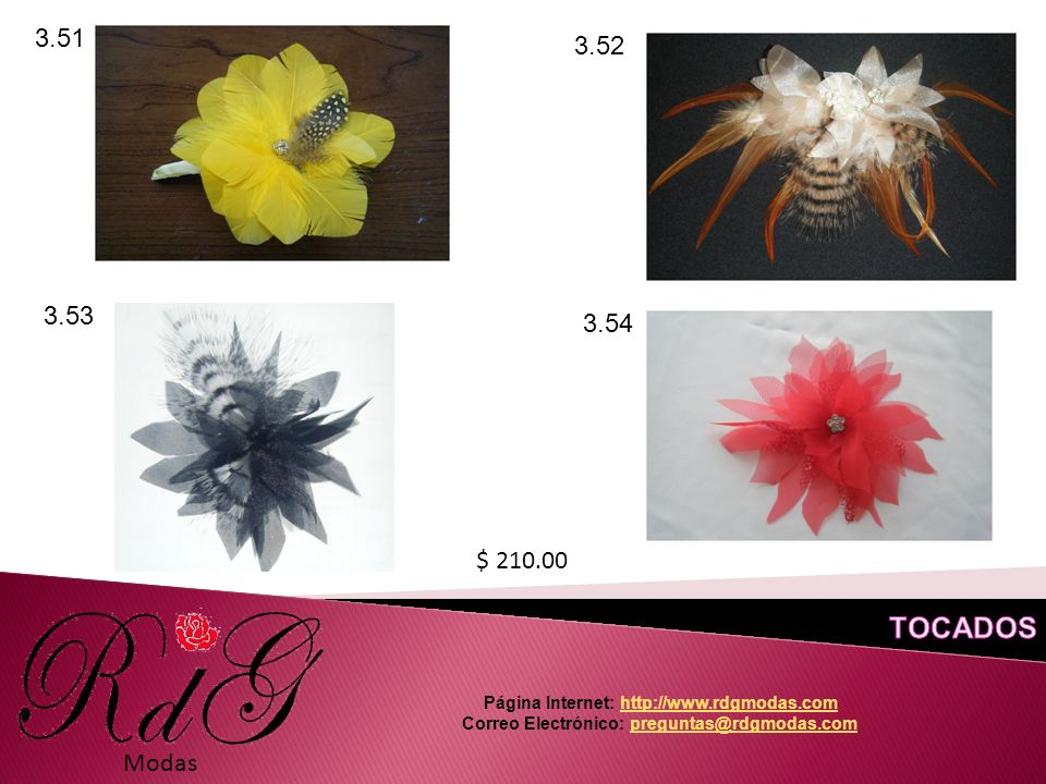 Modas 3.51 3.52 3.53 3.54 $ 210.00 Página Internet: http://www.rdgmodas.comhttp://www.rdgmodas.com Correo Electrónico: preguntas@rdgmodas.compreguntas@rdgmodas.com
