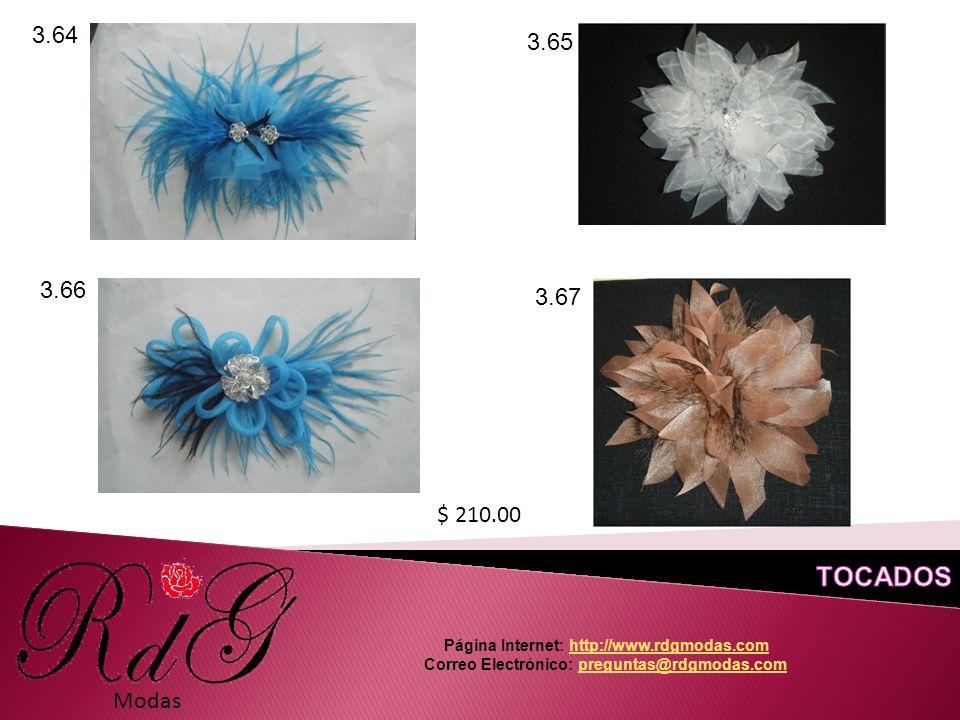 Modas 3.64 3.65 3.66 3.67 $ 210.00 Página Internet: http://www.rdgmodas.comhttp://www.rdgmodas.com Correo Electrónico: preguntas@rdgmodas.compreguntas@rdgmodas.com