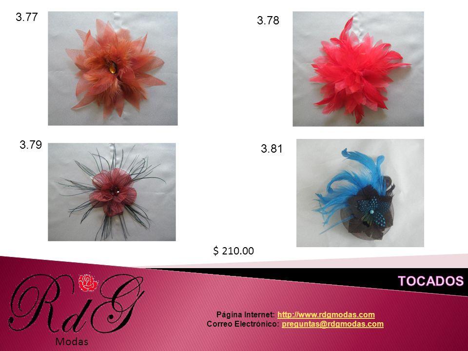 Modas 3.77 3.78 3.79 3.81 $ 210.00 Página Internet: http://www.rdgmodas.comhttp://www.rdgmodas.com Correo Electrónico: preguntas@rdgmodas.compreguntas@rdgmodas.com