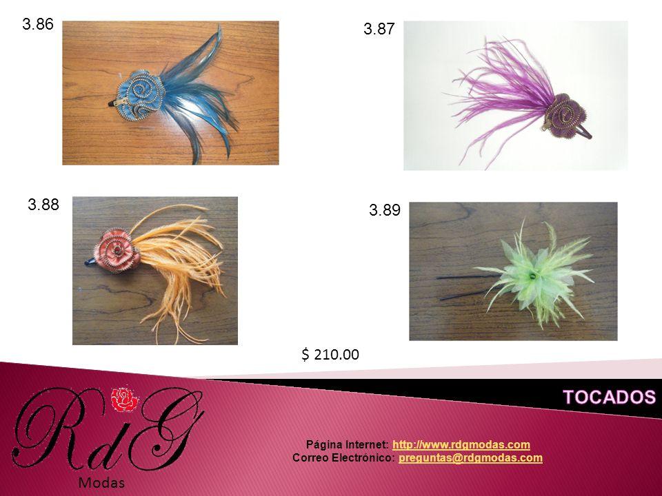 Modas 3.86 3.87 3.88 3.89 $ 210.00 Página Internet: http://www.rdgmodas.comhttp://www.rdgmodas.com Correo Electrónico: preguntas@rdgmodas.compreguntas@rdgmodas.com