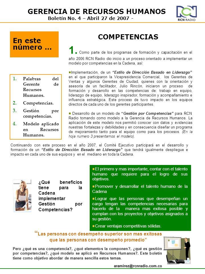 GERENCIA DE RECURSOS HUMANOS Boletín No. 4 – Abril 27 de 2007 - En este número … 1. Palabras del Gerente de Recursos Humanos. 2. Competencias. 3. Gest