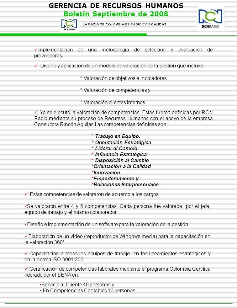 GERENCIA DE RECURSOS HUMANOS Boletín Septiembre de 2008 Capacitación a todos los equipos de trabajo en los lineamientos estratégicos y en la norma ISO