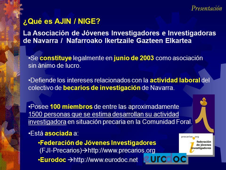 Se constituye legalmente en junio de 2003 como asociación sin ánimo de lucro. La Asociación de Jóvenes Investigadores e Investigadoras de Navarra / Na