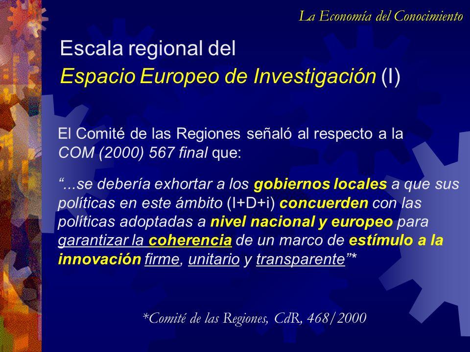 El Comité de las Regiones señaló al respecto a la COM (2000) 567 final que:...se debería exhortar a los gobiernos locales a que sus políticas en este