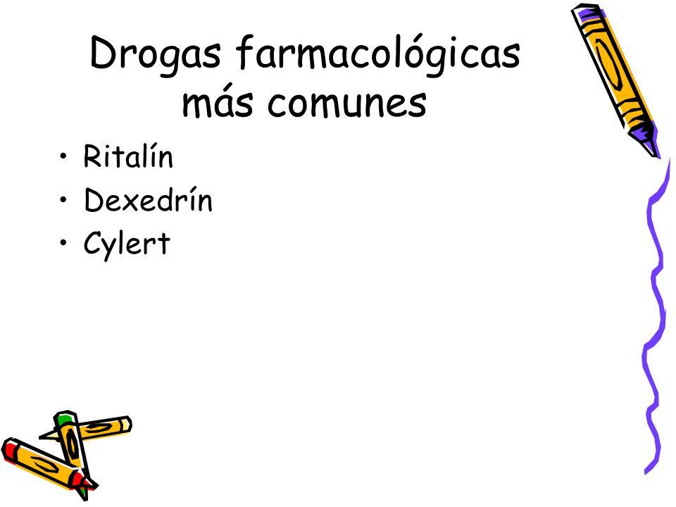 Drogas farmacológicas más comunes Ritalín Dexedrín Cylert