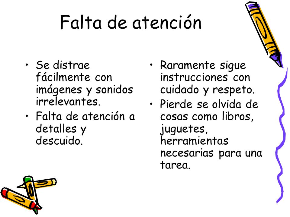 Factores situacionales que afectan el ADHD Cantidad de estructura en la situación.