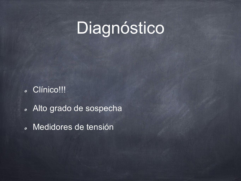 Diagnóstico 5 P Dolor (Pain) Palidez Parestesias Parálisis Pérdida de pulsos