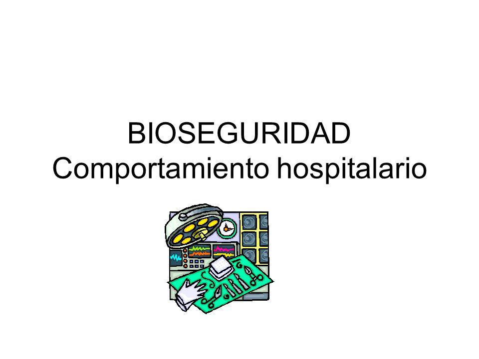 BIOSEGURIDAD Comportamiento hospitalario