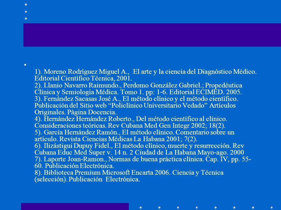 1).Moreno Rodríguez Miguel A., El arte y la ciencia del Diagnóstico Médico.
