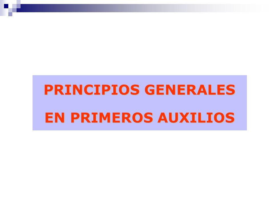 PRINCIPIOS GENERALES EN PRIMEROS AUXILIOS 1.Avisar oportunamente la magnitud del hecho.