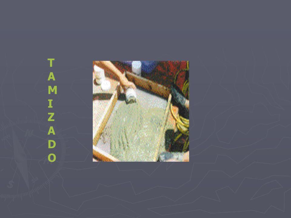 TAMIZADOTAMIZADO