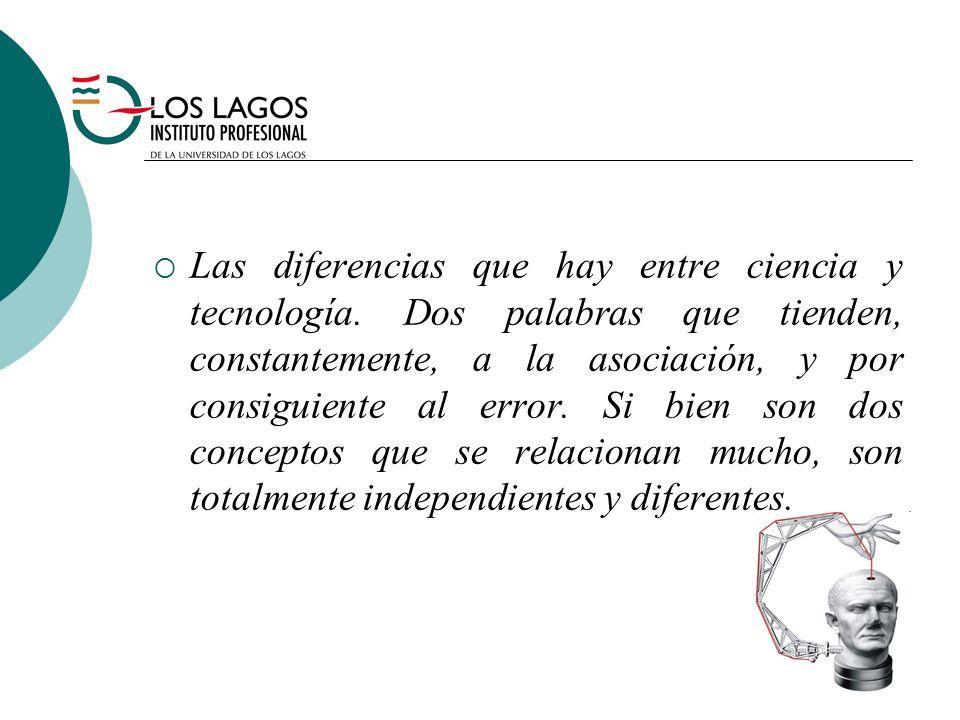 Las diferencias que hay entre ciencia y tecnología.