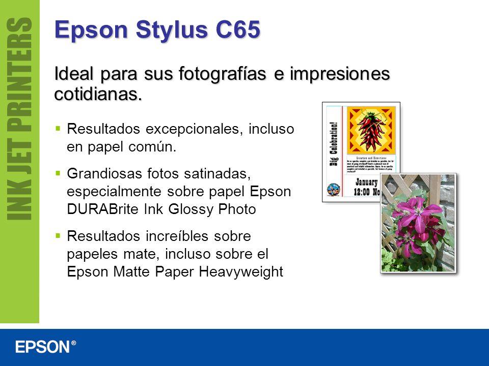 Epson Stylus C65 Ideal para sus fotografías e impresiones cotidianas. Resultados excepcionales, incluso en papel común. Grandiosas fotos satinadas, es
