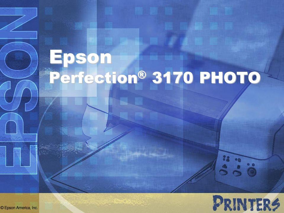 Epson Perfection ® 3170 PHOTO