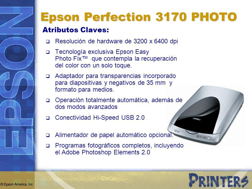 Atributos Claves: Resolución de hardware de 3200 x 6400 dpi Tecnología exclusiva Epson Easy Photo Fix que contempla la recuperación del color con un s