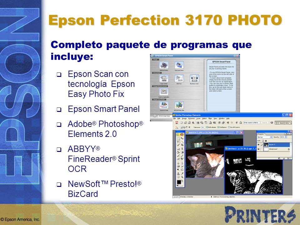 Epson Perfection 3170 PHOTO Completo paquete de programas que incluye: Epson Scan con tecnología Epson Easy Photo Fix Epson Smart Panel Adobe ® Photos