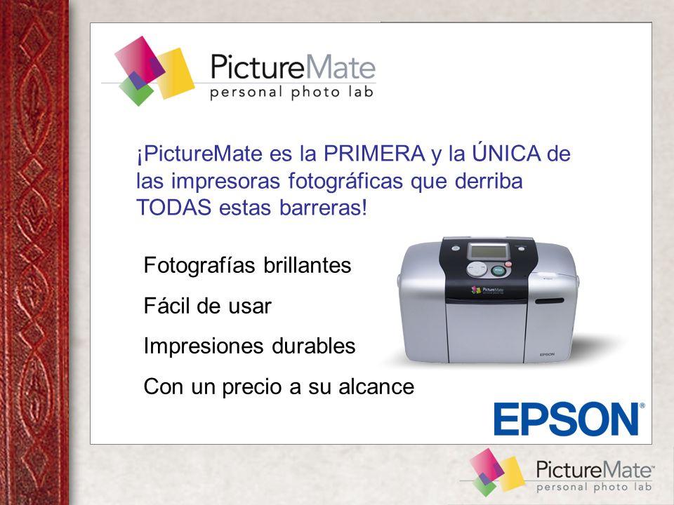 ¡PictureMate es la PRIMERA y la ÚNICA de las impresoras fotográficas que derriba TODAS estas barreras.