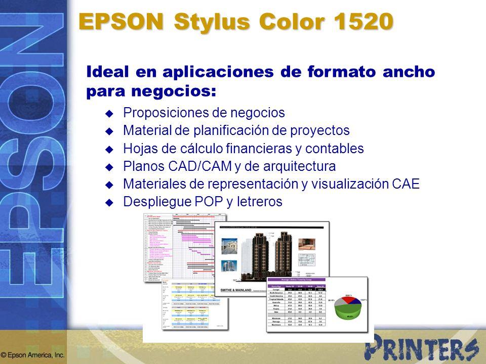 EPSON Stylus Color 1520 Ideal en aplicaciones de formato ancho para negocios: Proposiciones de negocios Material de planificación de proyectos Hojas d