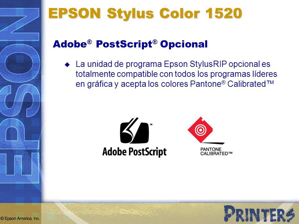 EPSON Stylus Color 1520 Adobe ® PostScript ® Opcional La unidad de programa Epson StylusRIP opcional es totalmente compatible con todos los programas