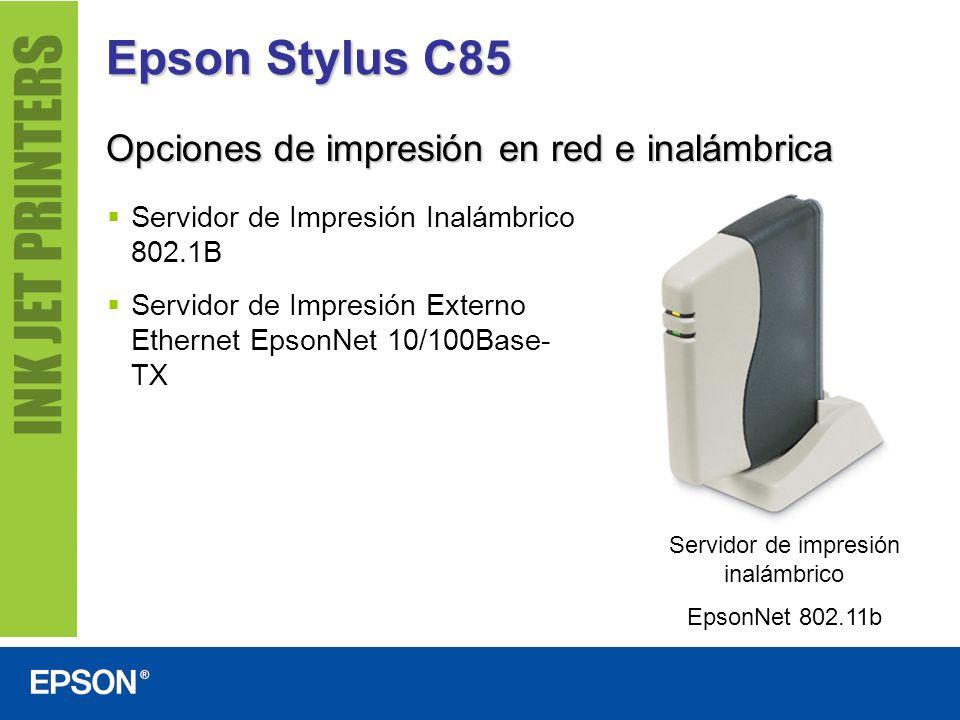 Epson Stylus C85 Opciones de impresión en red e inalámbrica Servidor de impresión inalámbrico EpsonNet 802.11b Servidor de Impresión Inalámbrico 802.1