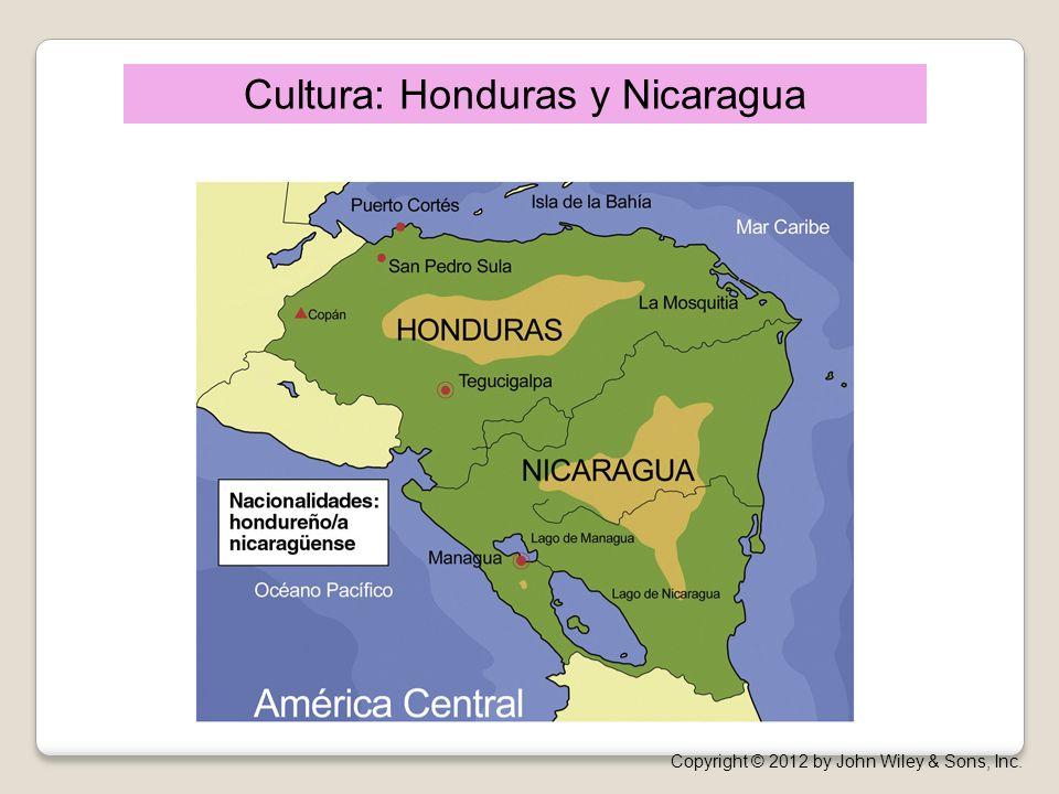 Cultura: Honduras y Nicaragua Copyright © 2012 by John Wiley & Sons, Inc.