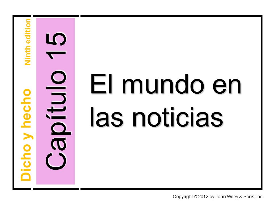 Capítulo 15 Copyright © 2012 by John Wiley & Sons, Inc.