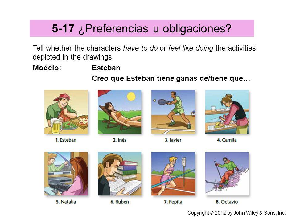 5-17 ¿Preferencias u obligaciones.