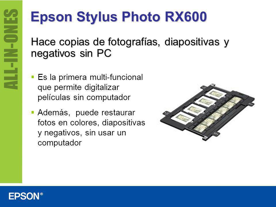Epson Stylus Photo RX600 Hace copias de fotografías, diapositivas y negativos sin PC Es la primera multi-funcional que permite digitalizar películas s
